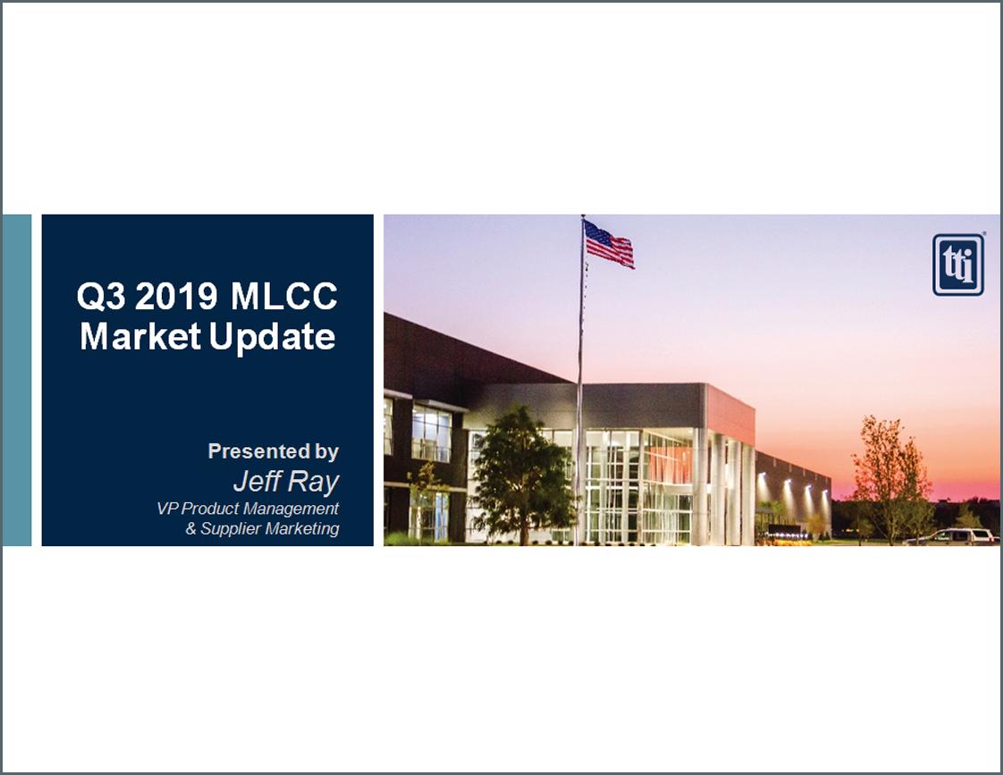 Mlcc Shortage Updates Tti Inc